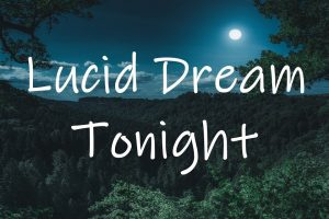 How To Lucid Dream 1