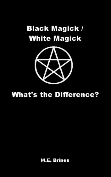 Is magic real - black vs white vs baneful magick