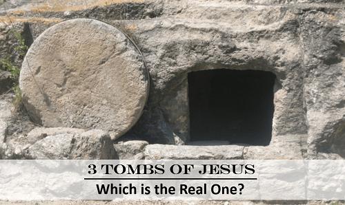 Was Jesus Real - 3 Tombs Of Jesus